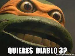 Meme Ninja - quieres diablo 3 meme tortuga ninja meme generator