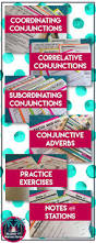 Connectives And Conjunctions Worksheets The 25 Best Conjunctive Adverb Ideas On Pinterest Teaching