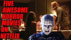 5 awesome horror movies on netflix 2 bonus movies october 2016