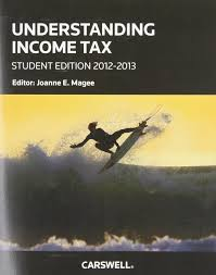 understanding income tax student edition 2012 2013 joanne e