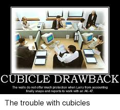 Cubicle Meme - cubicle draw back the walls do not offer much protection when larry