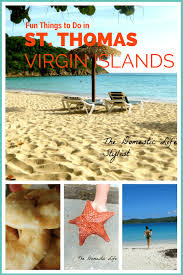 virgin islands vacation visiting a caribbean getaway fun things to do in st thomas