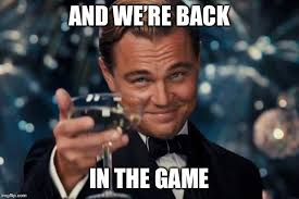 Meme The Game - and we re back in the game meme