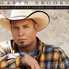 leave a light on garth brooks garth brooks baby let s lay down and dance listen