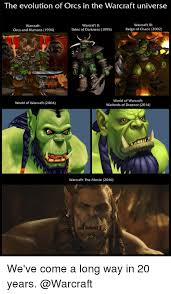 Warcraft Memes - the evolution of orcs in the warcraft universe warcraft i warcraft i