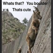 Rock Climbing Memes - climbing memes