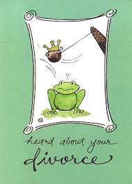 congratulations on your divorce card frog special occasion greeting cards frog valentines graduation