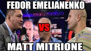 Fedor Emelianenko Meme - fedor emelianenko vs matt mitrione is official youtube