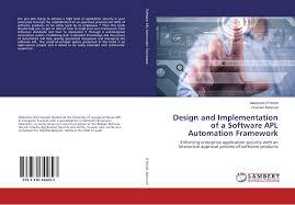 framework design design and implementation of a software apl automation framework