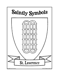 saintly symbols st lawrence coloring sheet resource