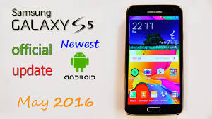 newest android update newest official android update may 2016 on samsung galaxy s5