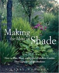 choosing plants for your shade garden plants gardens and garden