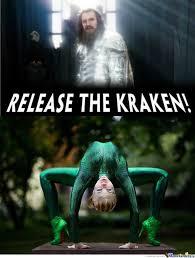 Release The Kraken Meme Generator - release the kraken by clairvoyant meme center