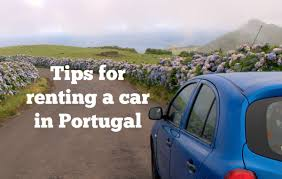 long term car rental france how to rent a car in portugal without feeling ripped off