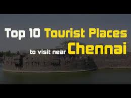 top 10 tourist places to visit near chennai