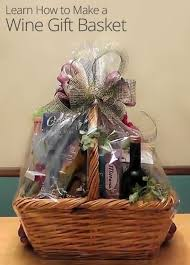 how to make a gift basket best 25 wine gift baskets ideas on wine gifts wine