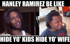 Ramirez Meme - mlb memes on twitter hanley ramirez might want to rethink his new