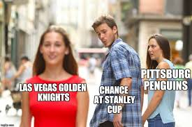 Meme Stanley - pittsburg penguins chance at stanley cup las vegas golden knights meme