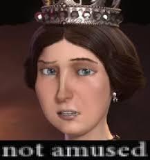 Victoria Meme - queen victoria is not amused civilization know your meme