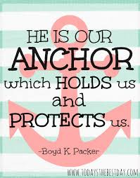Best Love Anchors The Soul - anchor of my soul today s the best day