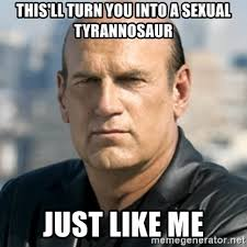 Sexual Tyrannosaurus Meme - this ll turn you into a sexual tyrannosaur just like me jesse
