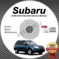 2008 2010 subaru forester service manual cd rom 2 5l 2009 2010