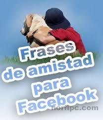 imagenes de amor y amistad para compartir por wasap imágenes tarjetas y postales con frases de amistad para facebook
