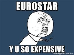 So Beautiful Meme - eurostar y u so expensive y u so beautiful meme generator