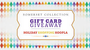 win gift cards from somerset collection