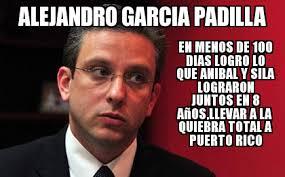 Meme Alejandro Garcia Padilla - agp alejandro garcia padilla en menos de 100 dias logro lo que