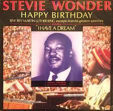 stevie wonder happy birthday stevie wonder rev martin luther king happy birthday great