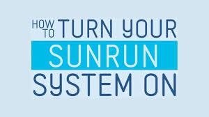 sunrun logo how to turn your sunrun system on