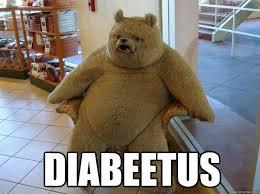 diabeetus blatantly blazed bear quickmeme