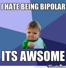 Bipolar Meme - bipolar by theb4lls meme center