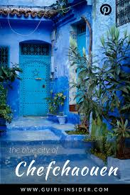 Morocco Blue City by When The Sky Meets The Earth The Blue City Of Chefchaouen