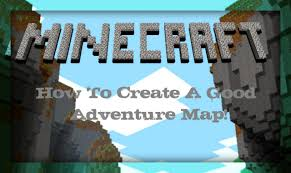 Adventure Map How To Create A Good Adventure Map Minecraft Blog