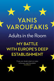 adults in the room my battle with europe u0027s deep establishment