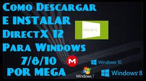 download directx 12 for windows 7 8 10 2016 mega youtube