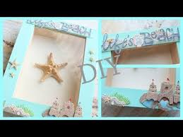 Beach Themed Home Decor Diy Room Apartment Decor Framed Starfish Beach Themed Youtube
