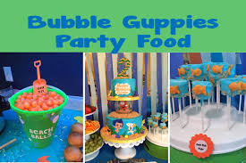 guppies birthday party guppies themed party food 47