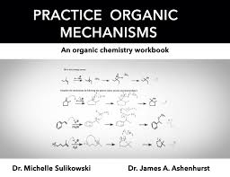 our new book u201cpractice organic mechanisms u201d is out u2014 master
