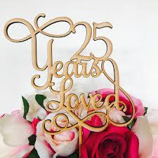 25 year wedding anniversary 25 years loved cake topper anniversary cake topper cake decoration