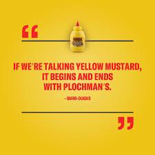 plochman s mustard plochman s mustard on if we re talking awesome fans it