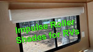 impulse roller shades for rvs youtube