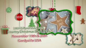 gifford state bank country christmas craft show 2016 youtube