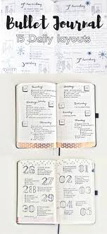 daily layout bullet journal 15 diffferent daily layouts for the bullet journal дневники