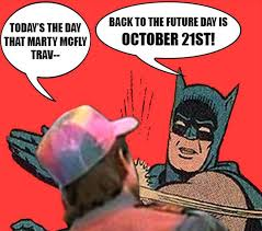 Back To The Future Meme - back to the future day best funny memes heavy com