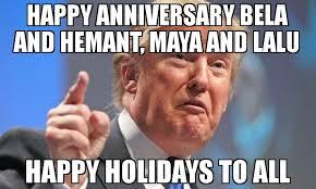 Happy Holidays Meme - happy anniversary bela and hemant maya and lalu happy holidays to