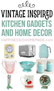 vintage inspired kitchen decor u0026 gadgets happiness is homemade