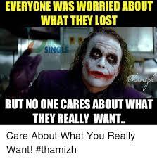 Nobody Cares Meme - omg no one cares meme 28 images meme maker this guy loves mahesh